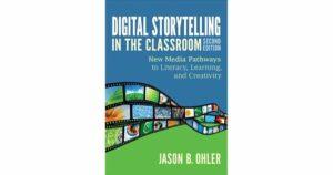 Cover design of Ohler's Digital Storytelling in the Classroom.