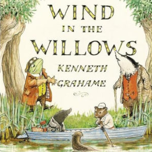 Book cover of Wind in the Willows with Frog, Mole and other characters.